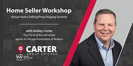 Chicago Home Selling Seminar - How to Get Top Dollar In Uncertain Times tickets
