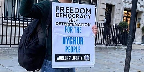 Workers' Liberty Students: Solidarity with the Uyghurs! tickets