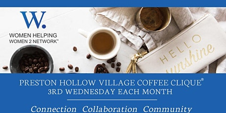 WHW2N Preston Hollow Coffee Clique® - Join In Person or Via Zoom tickets