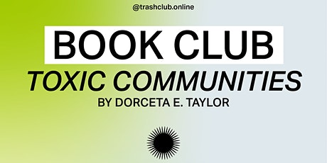 Reading Group - Toxic Communities tickets