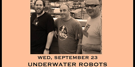 Underwater Robots - Tailgate Takeout Series tickets