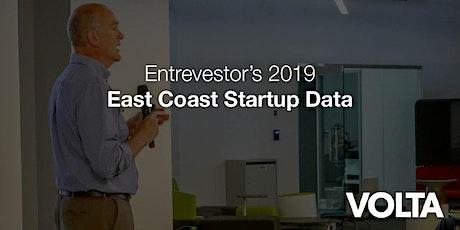 Entrevestor's 2019 East Coast Startup Data tickets