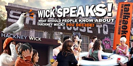 Wick Speaks! Tour Launch tickets