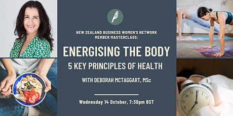Member Masterclass: Energising the body - 5 key principles of health tickets