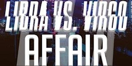 LIBRA VS VIRGO AFFAIR tickets