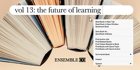 Ensemble 13: The Future of Learning tickets