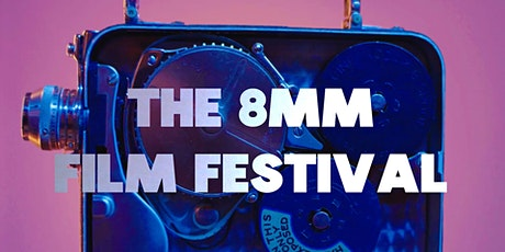8mm Film Festival Screening tickets