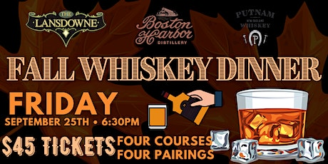 Fall Whiskey Dinner w/ Boston Harbor Distillery at The Lansdowne Pub tickets