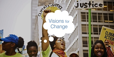 Visions for Change: is climate change a social justice issue? tickets