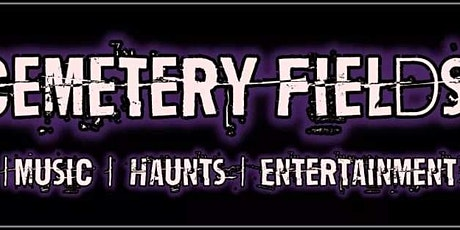 Cemetery Fields  Music FEST & Adk STRONGMAN tickets