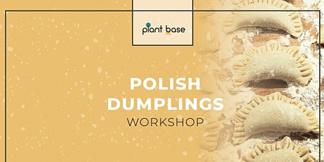 Polish Dumplings Workshop - vegan tickets