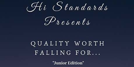 Hi Standards presents Quality Worth Falling For... tickets