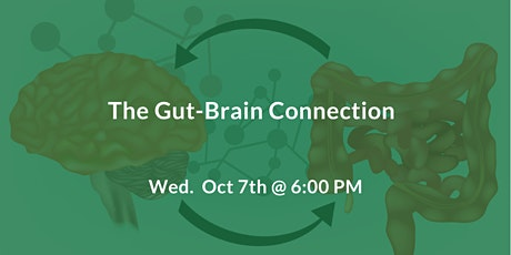 The Gut-Brain Connection - Autoimmune Disorders, IBS, Fibromyalgia, Fatigue tickets