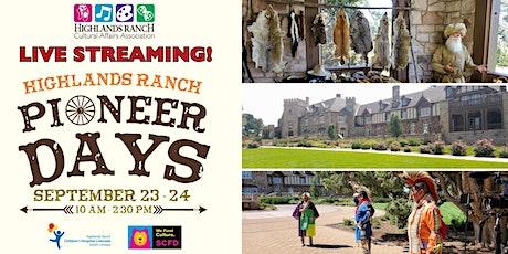 Highlands Ranch Pioneer Days Live Stream tickets