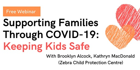 Supporting Families Through COVID-19: Keeping Kids Safe (Sep 24) tickets