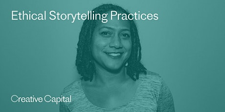 Ethical Storytelling Practices tickets