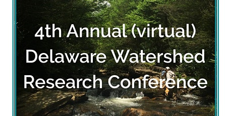 4th Annual (virtual) Delaware Watershed Research Conference tickets