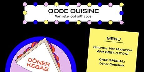 Code Cuisine - We make food with code. Chef Special: Döner Codebab tickets