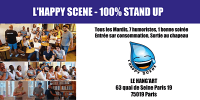 LHappy Scene - Stand up au Hang'Art