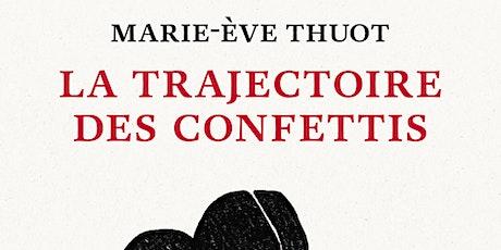Rencontre avec l'autrice québécoise Marie-Eve Thuot billets