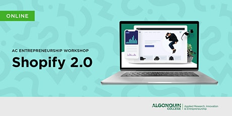 AC Entrepreneurship: Shopify 2.0 tickets