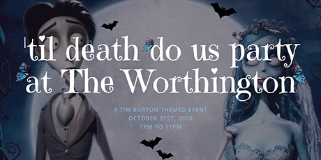 'Til Death Do Us Party at The Worthington tickets