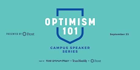 Optimism 101: Campus Speaker Series tickets