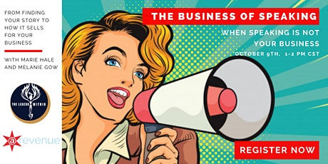 The Business of Speaking tickets