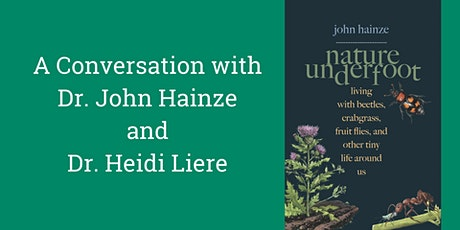 Nature Underfoot by Dr. John Hainze tickets