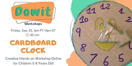 Creative Hands-on Workshop - Cardboard Clock tickets