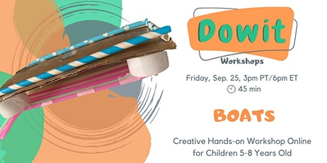 Creative Hands-on Workshop - Boats! tickets