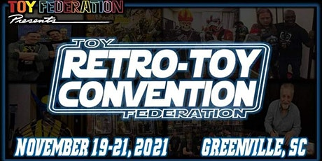 Retro-Toy Con: Greenville SC 2021 tickets