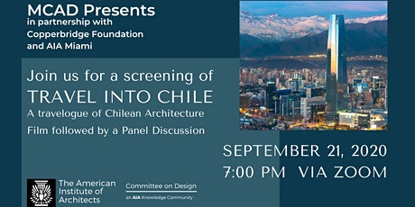 Travel into Chile: A Travelogue of Chilean Architecture tickets