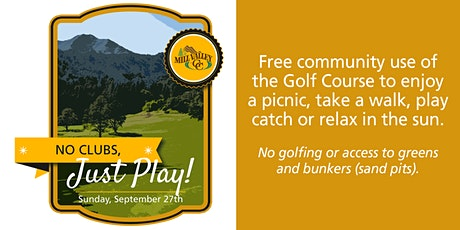 No Clubs, Just Play - Mill Valley Golf Course tickets