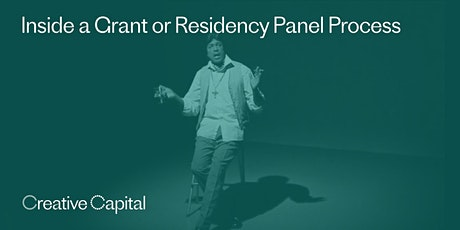Inside a Grant or Residency Panel Process tickets