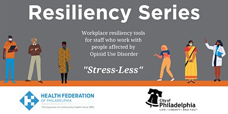 "Resiliency Series: ""Stress-Less"" 11/20 tickets"