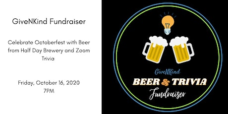 Octoberfest Beer and Zoom Trivia-  GiveNKind Fundraiser tickets