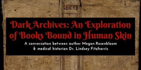 Dark Archives: A Conversation with Megan Rosenbloom & Lindsey Fitzharris tickets