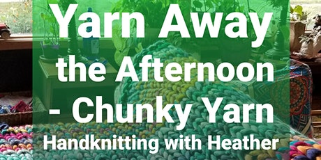 Yarn Away the Afternoon! tickets