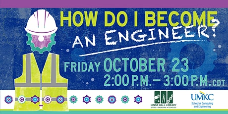 How Do I Become an Engineer? tickets