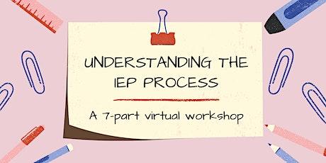 Understanding the IEP: A 7-Part Workshop tickets