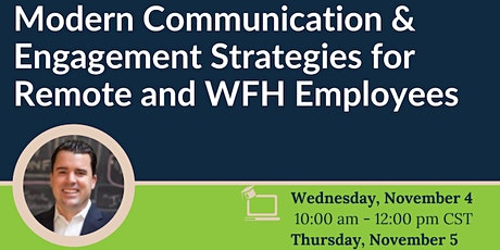 Modern Communication & Engagement Strategies for Remote and WFH Employees tickets