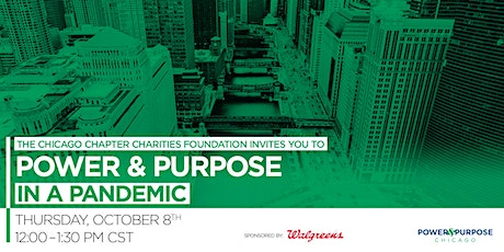 Power & Purpose Chicago 2020: Power & Purpose in a Pandemic tickets