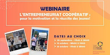 Webinaire L'entrepreneuriat coopératif : pour la motivation des jeunes! billets