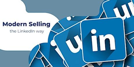 WEBINAR- Modern Selling the LinkedIn Way! tickets