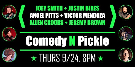 Comedy N Pickle tickets
