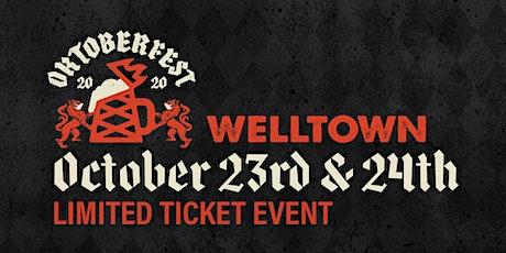 WELLTOWN OKTOBERFEST tickets