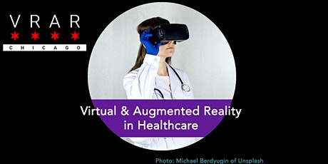 VR/AR Chicago: #TheNextEvolution in Healthcare tickets