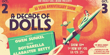 A Decade of Dolls! (Friday) tickets