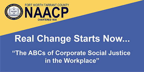 Real Change Starts Now...The ABCs of Corp. Social Justice in the Workplace tickets